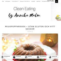 Mjukpepparkaka – utan gluten och vitt socker