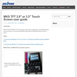 "MKS TFT 2.8"" or 3.2"" Touch Screen user guide"