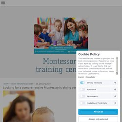 Looking for a comprehensive Montessori training center?