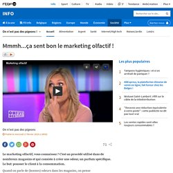 Mmmh...ça sent bon le marketing olfactif !