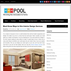 Searching for Interior Designer? Know How to Get Them