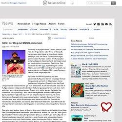 online - GDC: Der Weg zur MMOG-Immersion