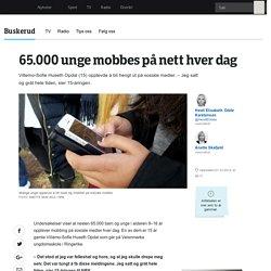 65.000 unge mobbes på nett - NRK Buskerud - Lokale nyheter, TV og radio