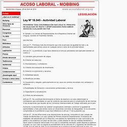 Mobbing - Acoso moral en el Trabajo - Ley 16.045