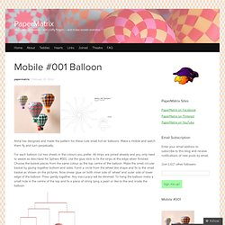 Mobile #001 Balloon « PaperMatrix