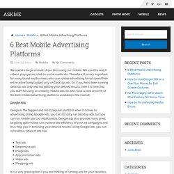 6 Best Mobile Advertising Platforms – AskMe