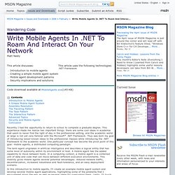 Write Mobile Agents In .NET To Roam And Interact On Your Network