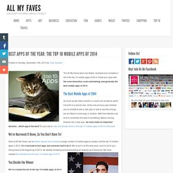 Best Apps of the Year: The Top 10 Mobile Apps of 2014 « The @allmyfaves Blog: Expert Reviews about Cool New Sites