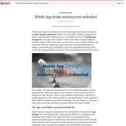 Mobile App design anatomy2016 unleashed