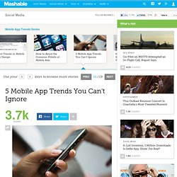 5 Mobile App Trends You Can't Ignore
