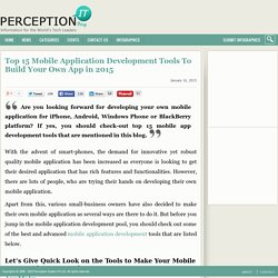 Top 15 Mobile Application Development Tools To Build Your Own App