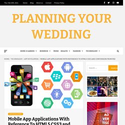 Mobile App Applications With Reference To HTML5 CSS3