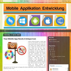 Mobile Applikation Entwicklung: Your Mobile App Needs A Unique Icon