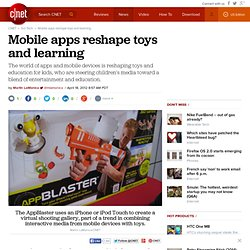 Mobile apps reshape toys and learning
