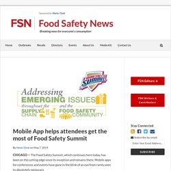 FOOD SAFETY NEWS 07/05/19 Mobile App helps attendees get the most of Food Safety Summit