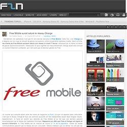 Free Mobile aurait saturé le réseau Orange