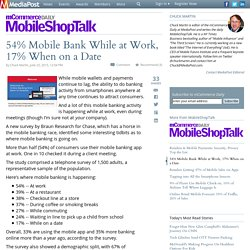 54% Mobile Bank While at Work, 17% When on a Date 06/25/2015