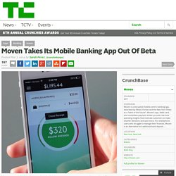 Moven Takes Its Mobile Banking App Out Of Beta