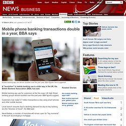 Mobile phone banking transactions double in a year, BBA says