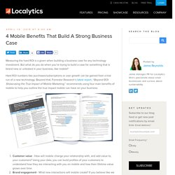 4 Mobile Benefits That Build A Strong Business Case