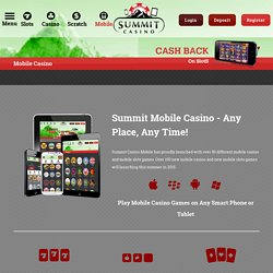 Mobile Casino Games from Summit Casino Mobile – Get 10 Free