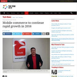 Mobile commerce to continue rapid growth in 2016 - Tech News
