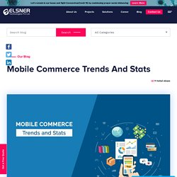 Mobile Commerce Trends And Stats