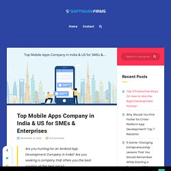 Top Mobile Apps Company In India & US SMEs & Enterprises