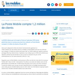 La Poste Mobile compte 1,2 million de clients
