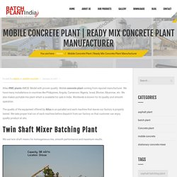 Ready Mix Concrete Plants Manufacturer
