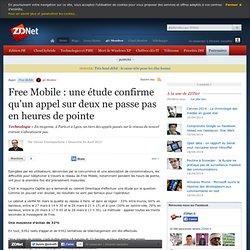 Free Mobile : une étude confirme qu'un appel sur deux ne passe pas en heures de pointe