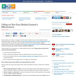 3 Ways to Test Your Mobile Content's Effectiveness