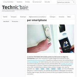STid Mobile ID® : le contrôle d'accès par smartphone - 02/11/16
