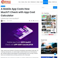 A Mobile App Costs How Much?! Check with App Cost Calculator