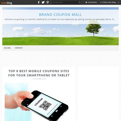 Top 8 best mobile coupons sites for your smartphone or tablet - Brand Coupon Mall