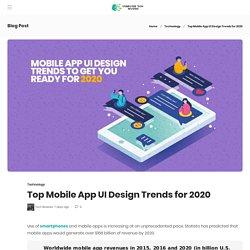 Top Mobile App UI Design Trends for 2020 - Computer Tech Reviews