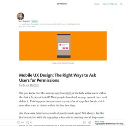 Mobile UX Design: The Right Ways to Ask Users for Permissions — UX Planet