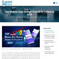 Top Mobile App Design Trends to Follow in 2021