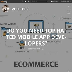 Do you need top rated mobile app developers? - Mobulous