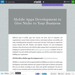 Mobile Apps Development to Give Niche to Your Business