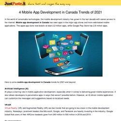 4 Mobile App Development in Canada Trends of 2021