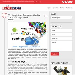 Why Mobile Apps Development Is a Big Charm of Today's World?