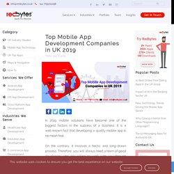 Top Mobile App Development Companies in UK 2019