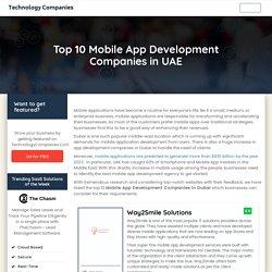 Best Mobile App Development Companies in Dubai, UAE
