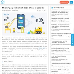 Mobile App Development: Top 5 Things to Consider