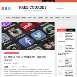 10+ Mobile App Development Tools & Courses