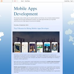 Top 5 Reason for Hiring Mobile Apps Developer