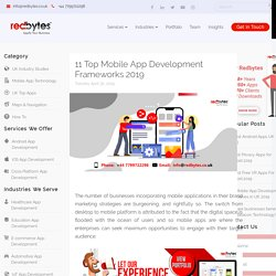 11 Top Mobile App Development Frameworks [2019]