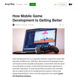 How Mobile Game Development Is Getting Better