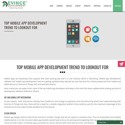 Top Mobile App Development Trend To Lookout For -Evince Development